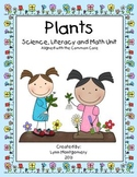 Plants  A Science Thematic Unit aligned with the Common Core