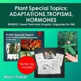 Plants Adaptations, Tropisms, Hormones Bundle: Power Point