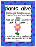 Plants Alive! MMH Treasures 2nd Grade, Unit 2, Week 1