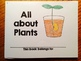 Plants: All about Plants Mini-Book