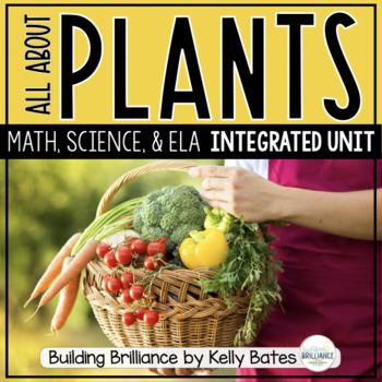 Plants {A Fun Science, Literacy, and Math Integrative Unit}