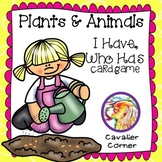 Plants & Animals-I Have, Who Has Science CARD GAME & NGSS Review