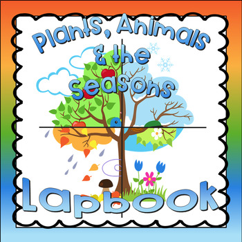 Plants, Animals and the Seasons