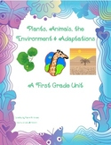 Plants, Animals, the Environment, and Adaptations: A First