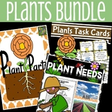 Plants Bundle- Plant Needs and Plant Parts