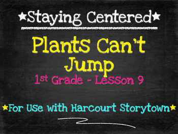 Plants Can't Jump  1st Grade Harcourt Storytown Lesson 9