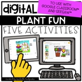 Plants Distance Learning Digital Activities for Google Cla