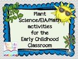 Plants: ELA/Science/Math activities for the kindergarten classroom