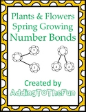 Plants & Flowers Spring Growing - Number Bond Worksheets