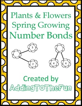 Plants & Flowers, Spring Growing - Number Bond Worksheets