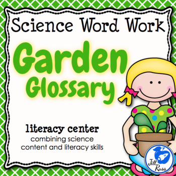 Plants Glossary: Literacy Station combining Science and Literacy for Big Kids
