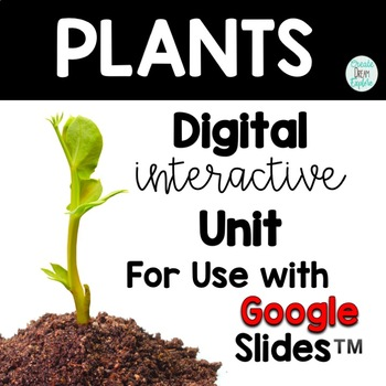 Plants Google Apps Digital Resource and HyperLink Doc