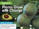 Plants Grow and Change
