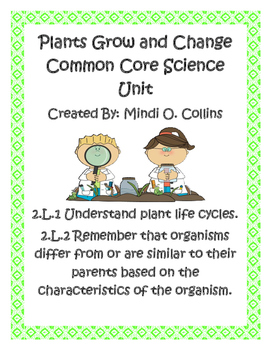 Plants Grow and Change Second Grade Common Core Science Unit