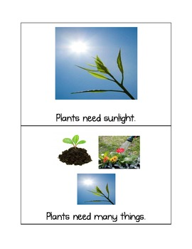 Plants Have Needs - Emergent Reader with Photographs