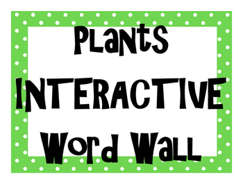 Plants INTERACTIVE Word Wall