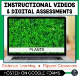 Plants Instructional Videos & Quizzes - Distance Learning