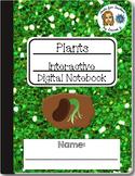 Plants Interactive Digital Notebook for Google®