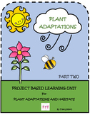 Plants Life Cycle- How They Adapt to Their Habitats- Project Based Learning Unit