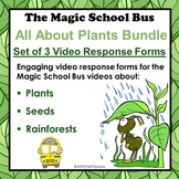 Plants Themed Magic School Bus Bundle - 3 Response Forms for Popular Episodes