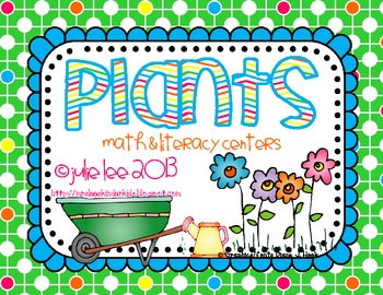 Plants!  Math and Literacy Centers