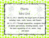 Plants Mini Unit SC.1.L.14.2  SC.1.L.17.1