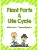 Plants Needs, Parts, and Life Cycle Unit