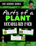 Plants: Parts of a Plant Vocabulary Pack - Life Science Series