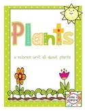 Plants, Plants, Plants!  A Mini Unit