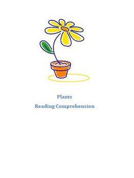 Plants Reading Comprehension Grade 3-4