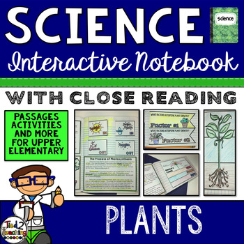 Plants - Science Interactive Notebook with Close Reading Passages
