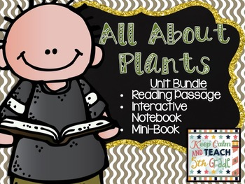 Plants Study Unit - Reading Passages, Interactive Notebook & Mini Book