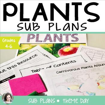 Plants Sub Plans or Theme Day