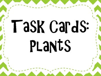 Plants Task Cards (Google Forms Quiz Link included)