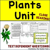 Plants Unit with Passages and Text Dependent Questions for Close Reading