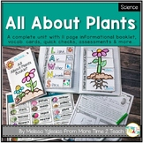 Plants Unit: Informational Texts, Flap Books, Labs, Assess. | All About Plants