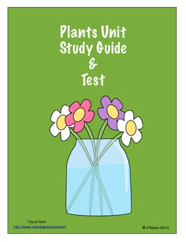 Plants Unit Study Guide & Test