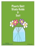 Plants Unit Study Guide & Test