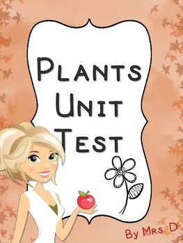 Plants Unit Test (Study Guide Included)