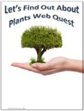 Plants Science Webquest Internet Activity