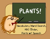 Plants Vocabulary Study - Word Search, ABC order and Parts of Speech