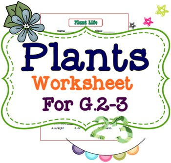Plants Worksheet G.2-3