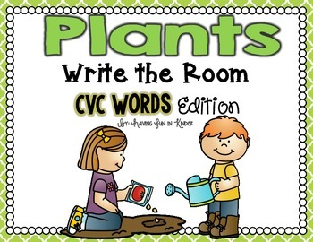 Plants Write the Room - CVC Words Edition