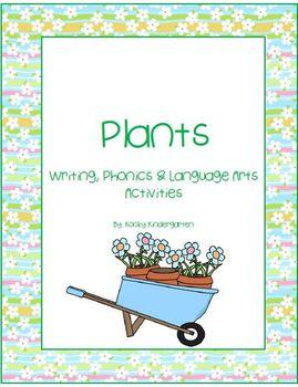Plants Writing, Phonics and Language Arts Activities