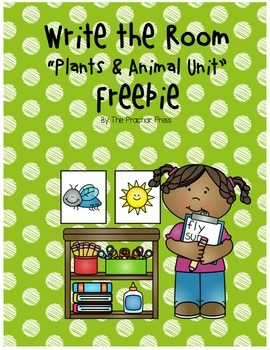 Plants and Animal Unit Writing the Room Center Freebie