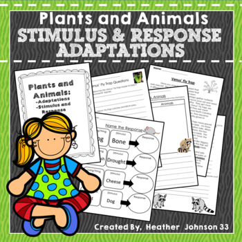 Plants and Animals: Adaptations, Stimulus, & Response Work