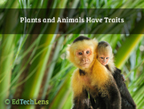 Plants and Animals Have Traits Distance Learning PDF