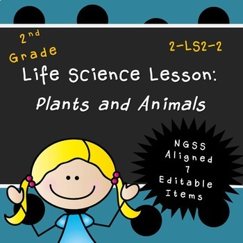 Plants and Animals  (Second Grade Lesson)
