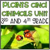 Plants and Animals Unit