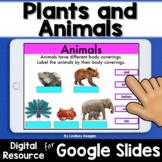 Plants and Animals for Google Classroom Distance Learning